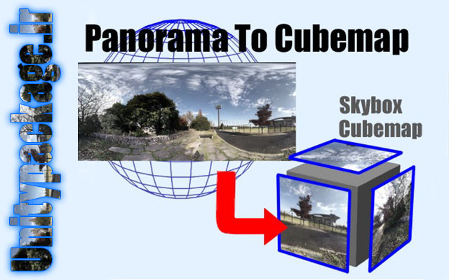 Panorama To Cubemap 1.0 (unitypackage.ir)