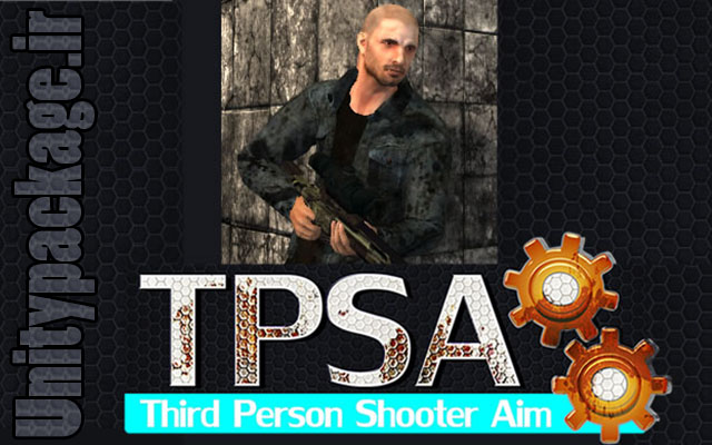 پکیج TPSA – Third Person Shooter Template 1.2